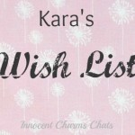 Kara's Wish List #13