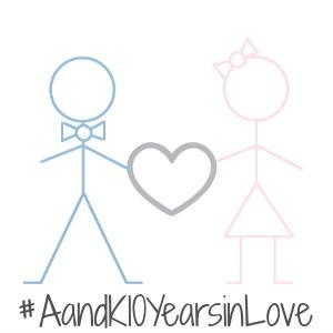 #AandK10YearsinLove